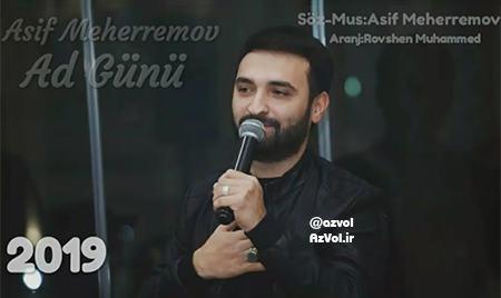 دانلود آهنگ آذربایجانی جدید Asif Meherremov به نام Ad Gunu
